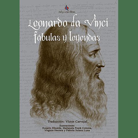 LEONARDO DA VINCI - FÁBULAS Y LEYENDAS