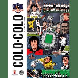COLO-COLO : EL COMIC DEL CACIQUE