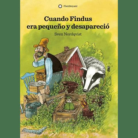 CUANDO FINDUS ERA PEQUEÑO Y DESAPARECIO
