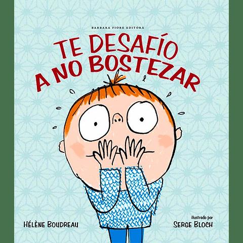TE DESAFIO A NO BOSTEZAR (T.D.)