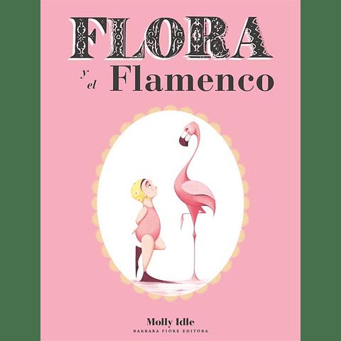 FLORA Y EL FLAMENCO (T.D.)