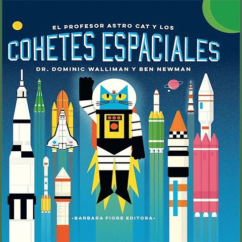 PROFESOR ASTRO CAT Y LOS COHETES ESPACIALES, EL