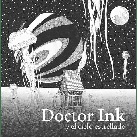 DOCTOR INK : Y EL CIELO ESTRELLADO