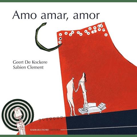 AMO AMAR, AMOR (T.D.)