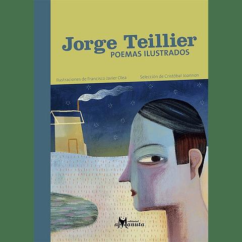 JORGE TEILLIER, POEMAS ILUSTRADOS
