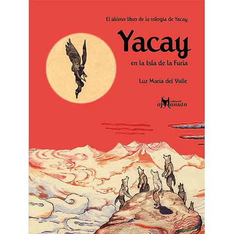 YACAY EN LA ISLA DE LA FURIA