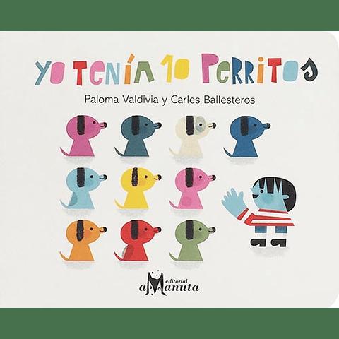 YO TENIA 10 PERRITOS