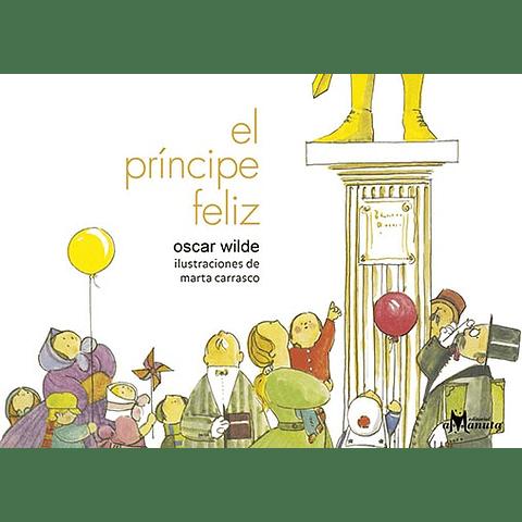 PRINCIPE FELIZ, EL