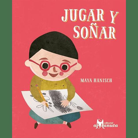 JUGAR Y SOÑAR