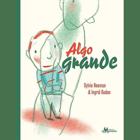 ALGO GRANDE