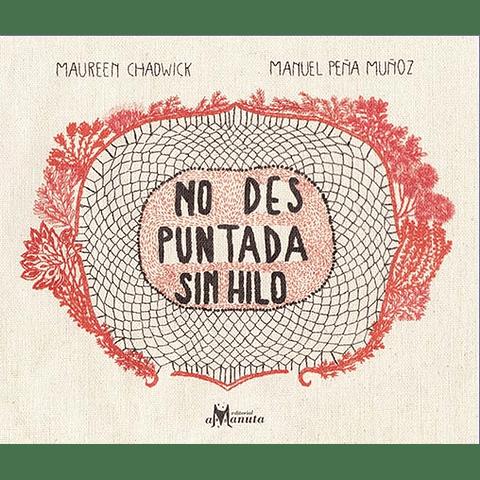 NO DES PUNTADA SIN HILO (TT)