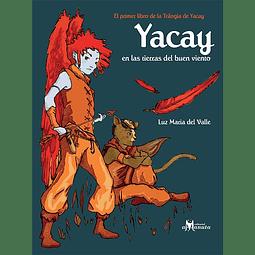 YACAY EN LAS TIERRAS DEL BUEN VIENTO