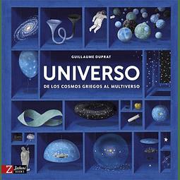UNIVERSO : DE LOS COSMOS GRIEGOS AL MULTIVERSO