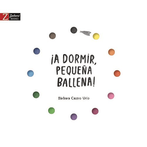 A DORMIR, PEQUEÑA BALLENA!
