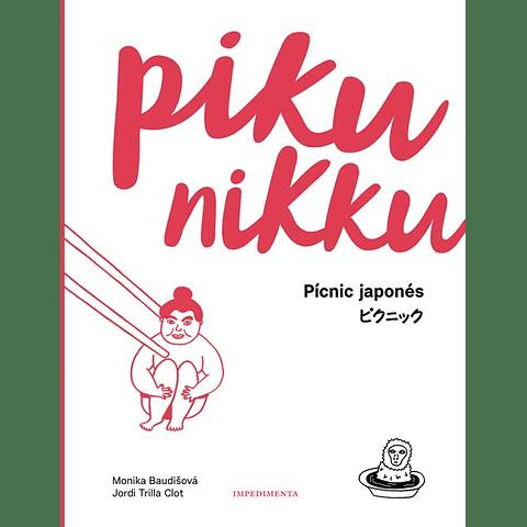 PIKUNIKKU : PICNIC JAPONES