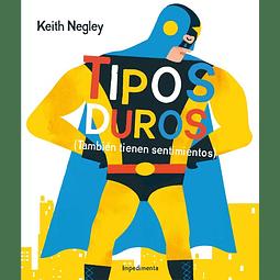 TIPOS DUROS (TAMBIEN TIENEN SENTIMIENTOS)