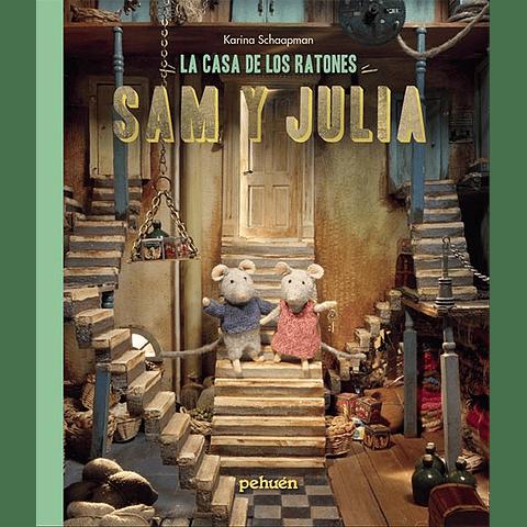 CASA DE LOS RATONES, LA : SAM Y JULIA