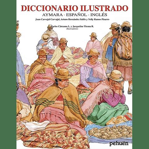 DICCIONARIO ILUSTRADO AYMARA - ESPAÑOL - INGLES