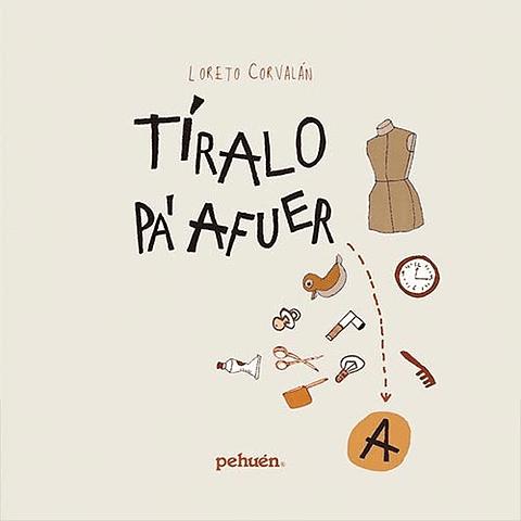 TIRALO PA`FUERA