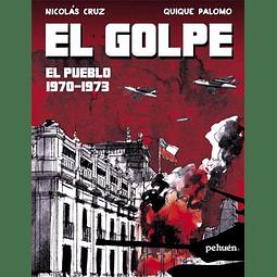 GOLPE, EL : EL PUEBLO 1970-1973
