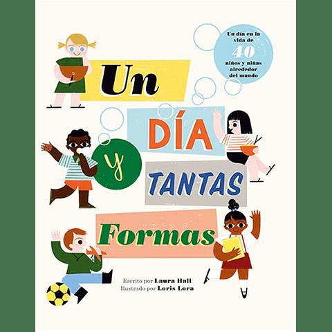 DIA Y TANTAS FORMAS, UN