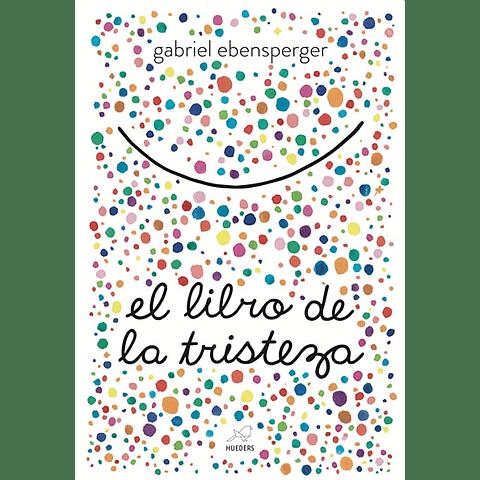 LIBRO DE LA TRISTEZA, EL