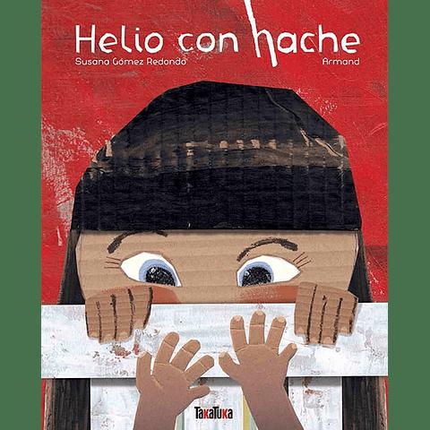 HELIO CON HACHE