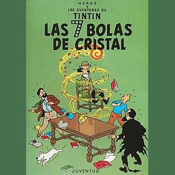 TINTIN : LAS SIETE BOLAS DE CRISTAL