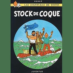 TINTIN : STOCK DE COQUE