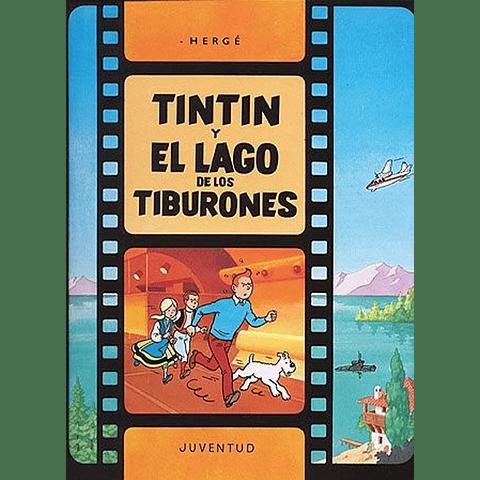 TINTIN : Y EL LAGO DE LOS TIBURONES