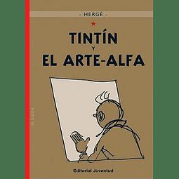 TINTIN :  Y EL ARTE ALFA (T.D.)