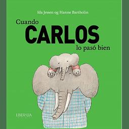 CUANDO CARLOS LO PASO BIEN