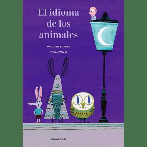 IDIOMA DE LOS ANIMALES, EL