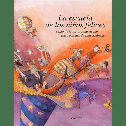 ESCUELA DE LOS NIÑOS FELICES, LA