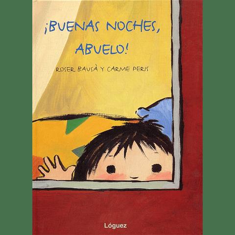 BUENAS NOCHES, ABUELO