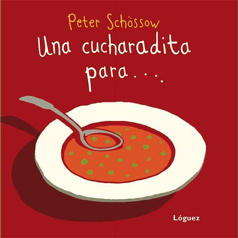 CUCHARADITA PARA... , UNA