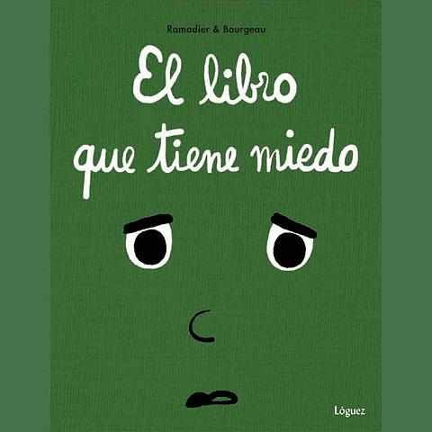 LIBRO QUE TIENE MIEDO, EL