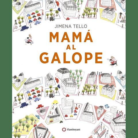MAMA AL GALOPE