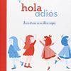HOLA - ADIOS : LOS CONTRARIOS EN UN ALBUM MAGICO