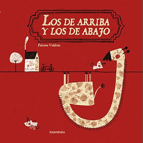 DE ARRIBA Y LOS DE ABAJO, LOS (R)