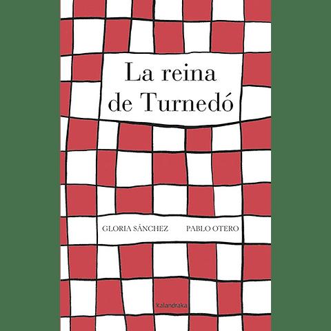 REINA DE TURNEDO, LA
