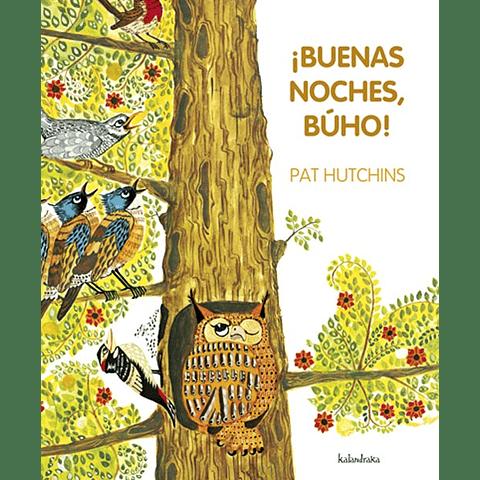 BUENAS NOCHES, BUHO