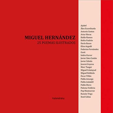 MIGUEL HERNANDEZ: 25 POEMAS ILUSTRADOS