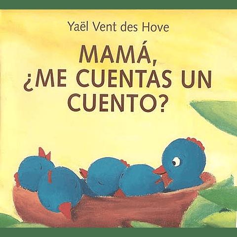 MAMA : ME CUENTAS UN CUENTO