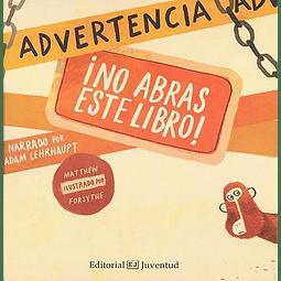 ADVERTENCIA : ¡NO ABRAS ESTE LIBRO!