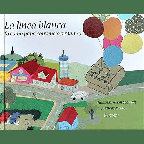 LINEA BLANCA, LA (O COMO PAPA CONVENCIO A MAMA)