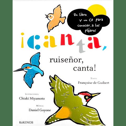 CANTA RUISEÑOR, CANTA (INCL. CD-ROM)