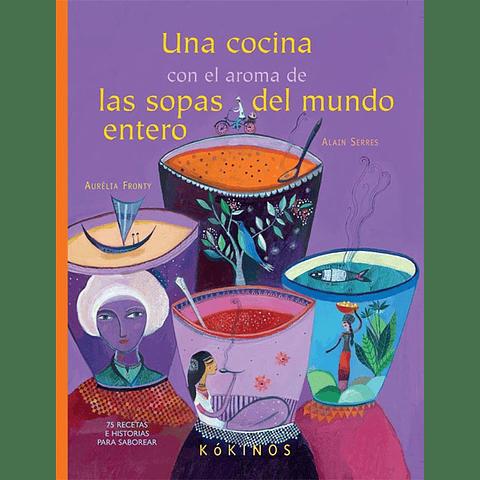 COCINA CON EL AROMA DE LAS SOPAS DEL MUNDO, UNA
