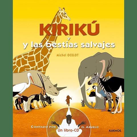 KIRIKU Y LAS BESTIAS SALVAJES (GRANDE CON CD-ROM)