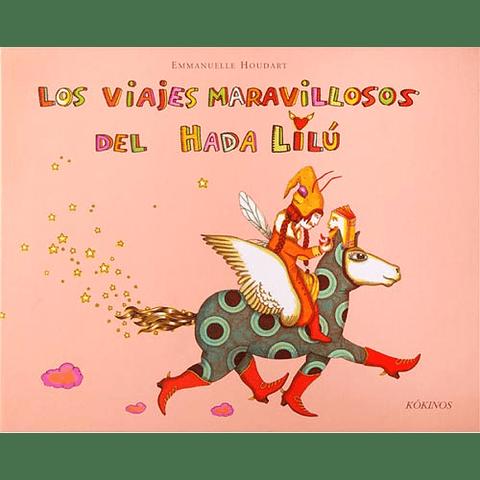 VIAJES MARAVILLOSOS DEL HADA LILU, LOS